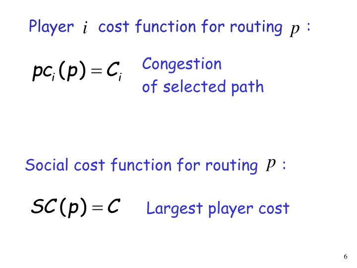Player     cost function for routing