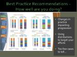 best practice recommendations how well are you doing