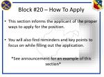 block 20 how to apply