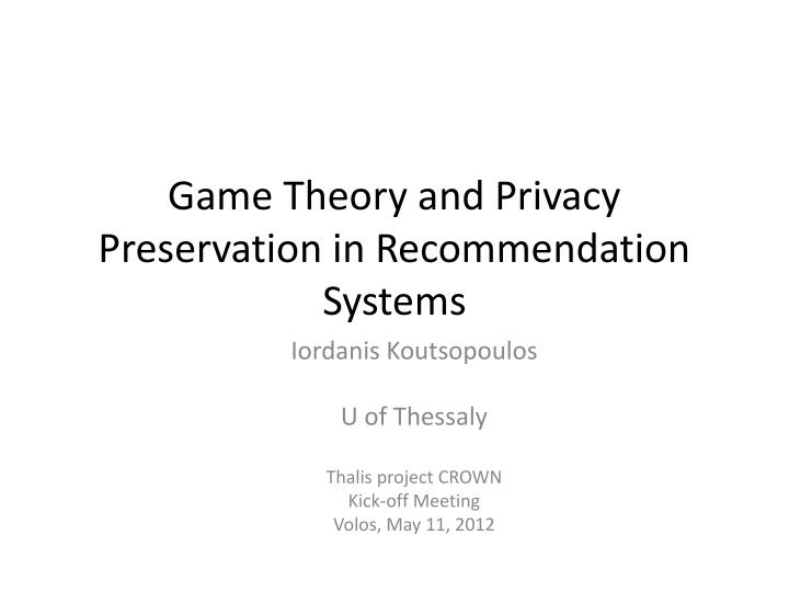 game theory and privacy preservation in recommendation systems n.