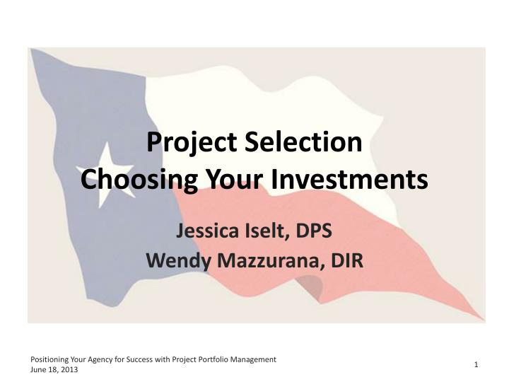 Project selection choosing your investments