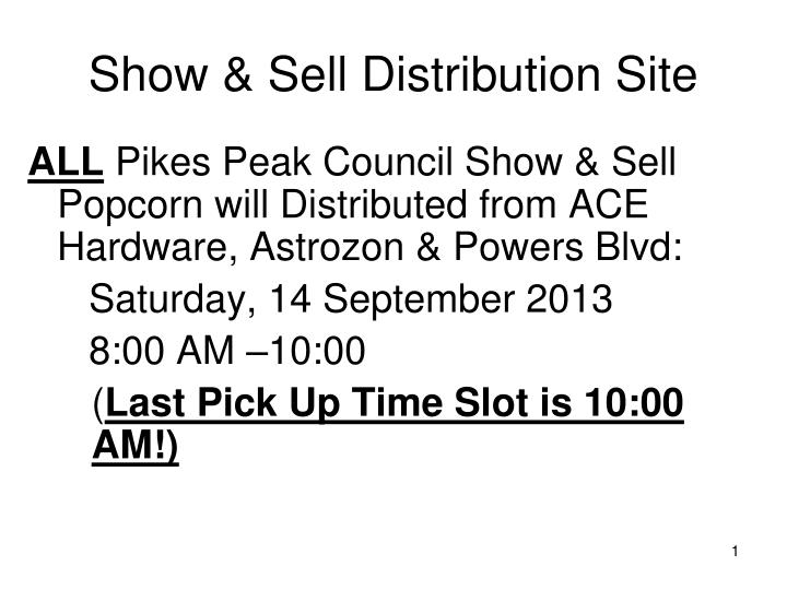 Show sell distribution site