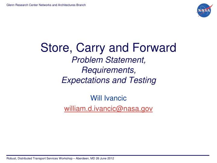 store carry and forward problem statement requirements expectations and testing n.