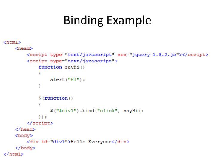 Binding Example