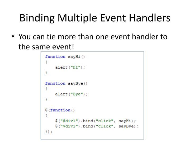 Binding Multiple Event Handlers