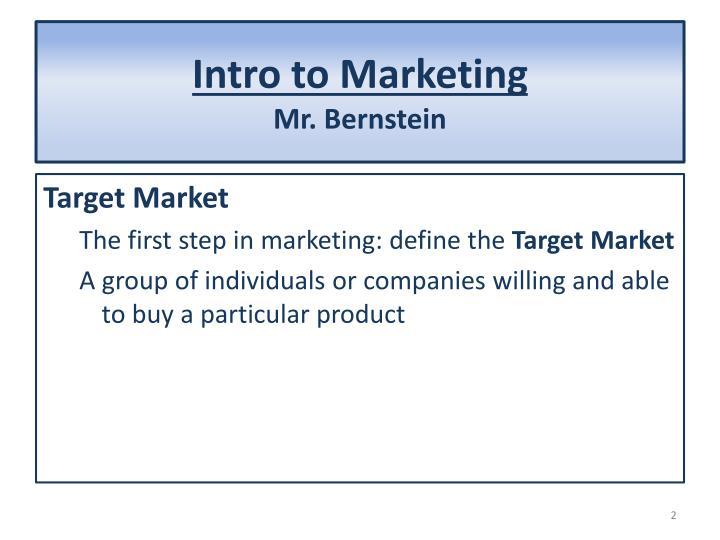 Intro to marketing mr bernstein