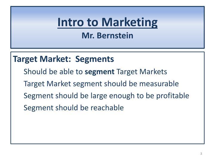 Intro to marketing mr bernstein1