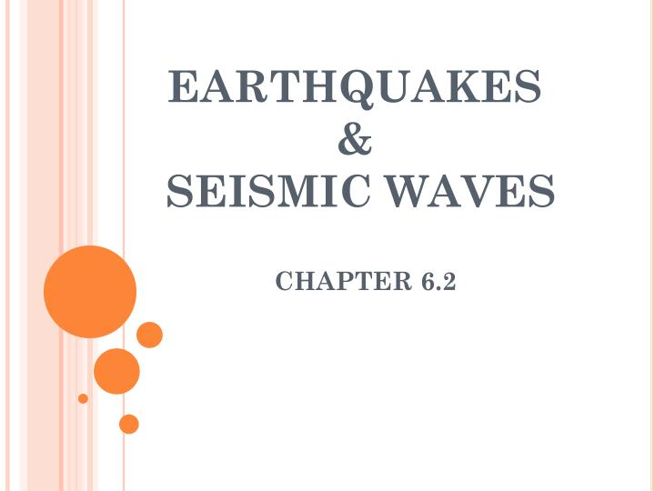 earthquakes seismic waves n.