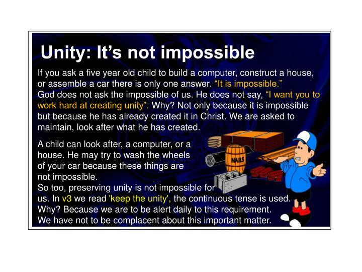 Unity: It's not impossible