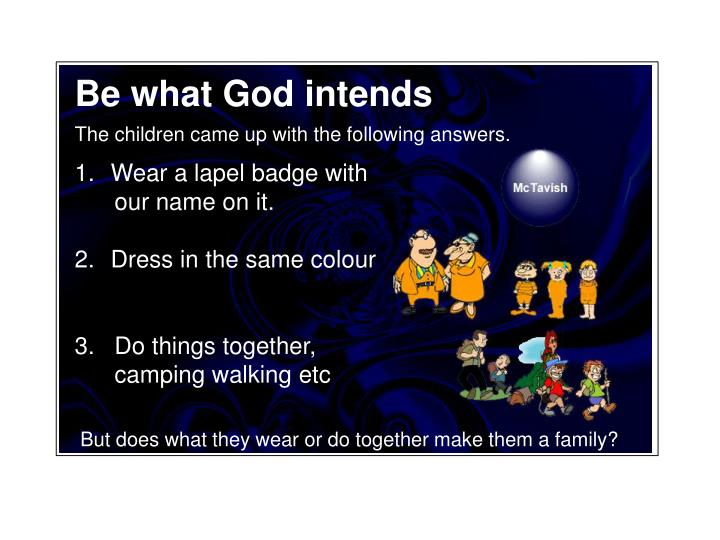 Be what God intends