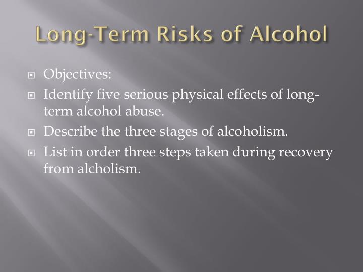 Long-Term Risks of Alcohol