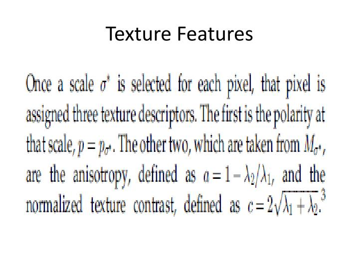 Texture Features