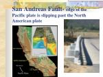san andreas fault edge of the pacific plate is slipping past the north american plate