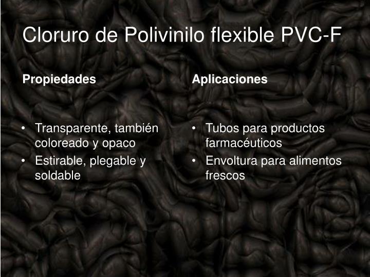 Cloruro de Polivinilo flexible PVC-F