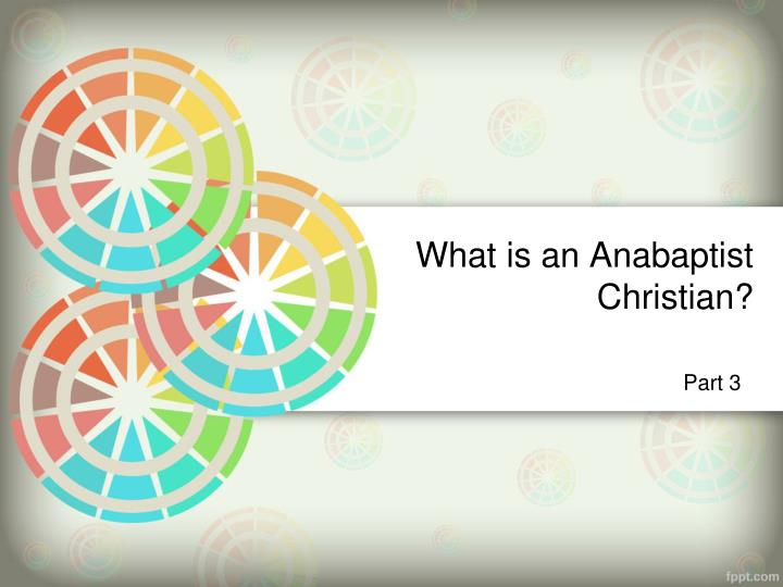 what is an anabaptist christian