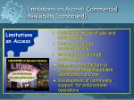 limitations on access commercial availability continued