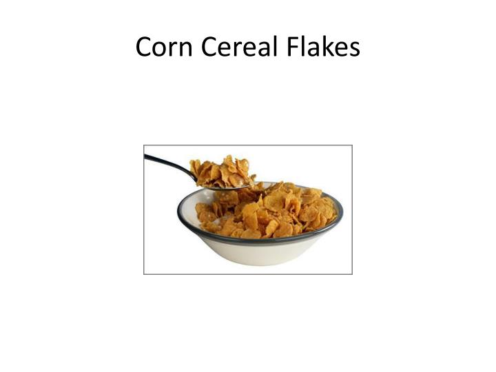 Corn cereal f lakes