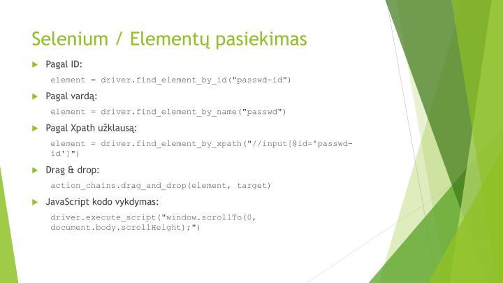 Selenium / Elementų pasiekimas