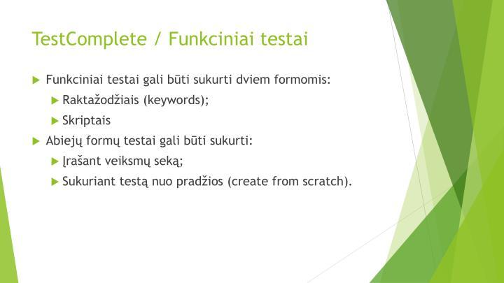 TestComplete / Funkciniai testai