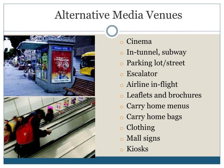 Alternative Media Venues