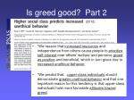 is greed good part 2