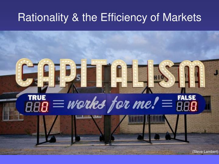 rationality the efficiency of markets