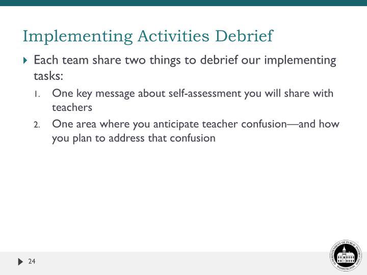 Implementing Activities Debrief