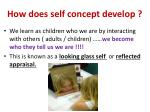 how does self concept develop