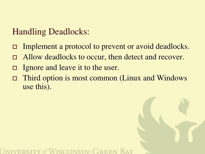 Handling Deadlocks