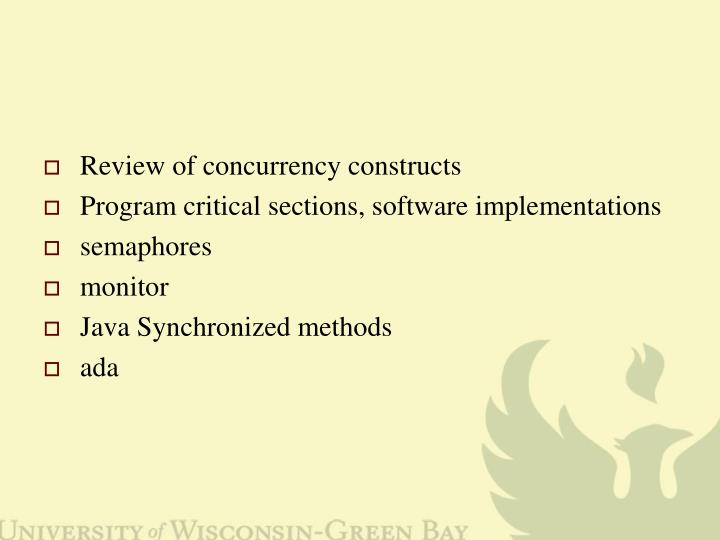 Review of concurrency constructs