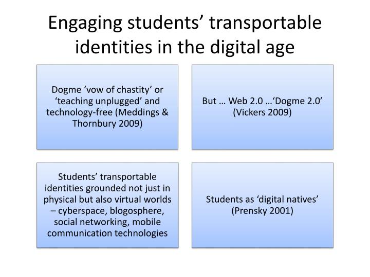Engaging students' transportable identities in the digital age