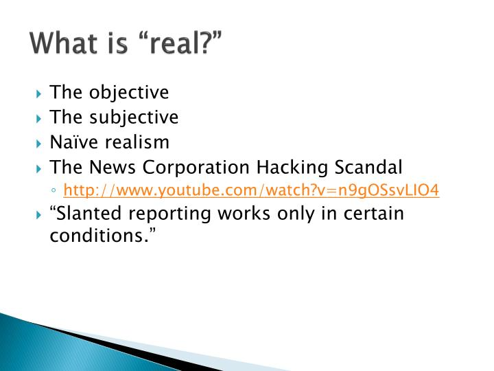 """What is """"real?"""""""