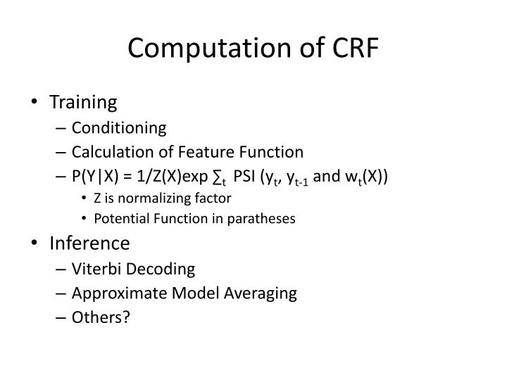 Computation of CRF