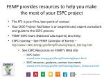 femp provides resources to help you make the most of your espc project