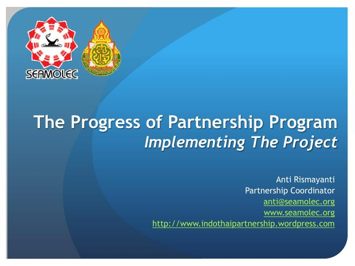 the progress of partnership program implementing the project