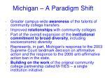 michigan a paradigm shift