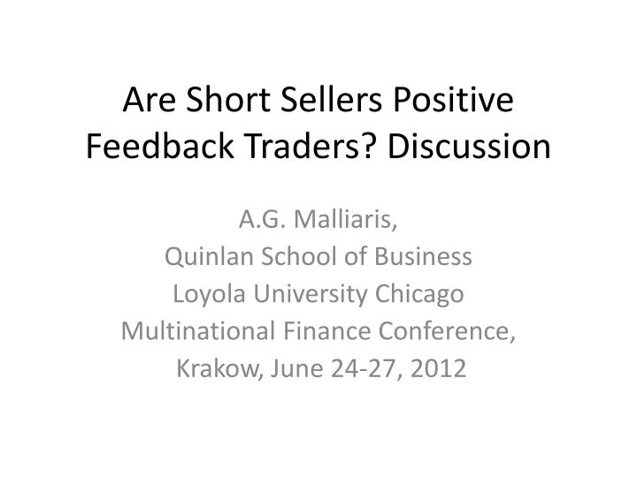 Are short sellers positive feedback traders discussion
