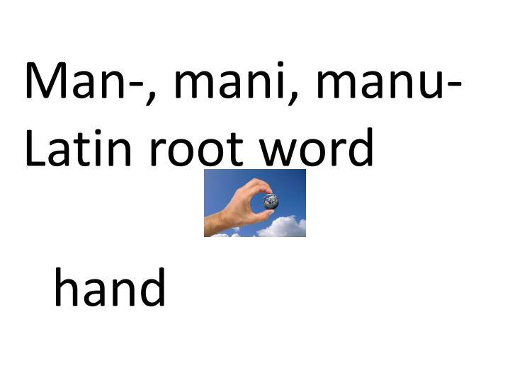 Man-,