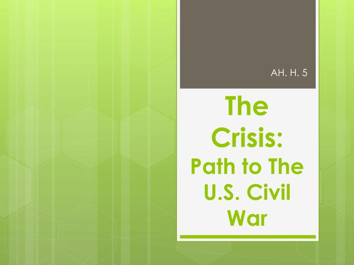 the crisis path to the u s civil war