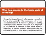 who has access to the basic data of meaning