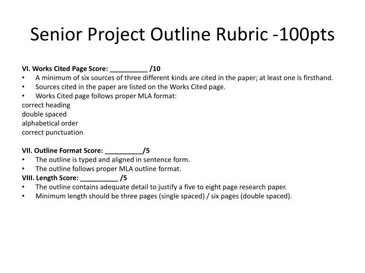 Senior Project Outline Rubric -100pts