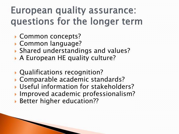 European quality assurance: