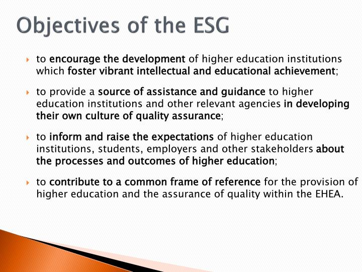 Objectives of the ESG