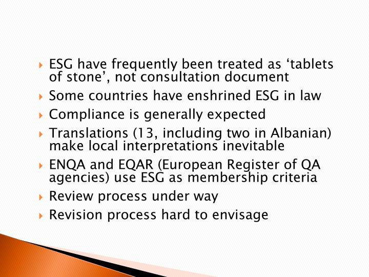 ESG have frequently been treated as 'tablets of stone', not consultation document