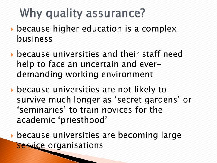 Why quality assurance?