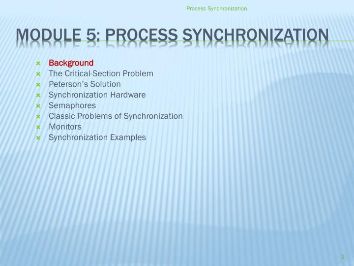 Module 5 process synchronization
