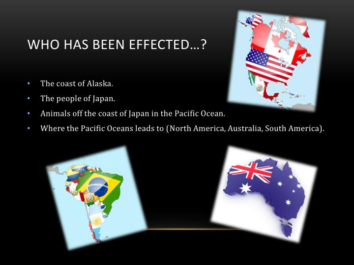 Who has been effected…?