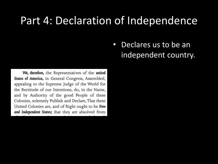 Part 4: Declaration of Independence