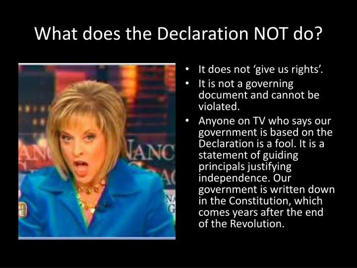 What does the Declaration NOT do?