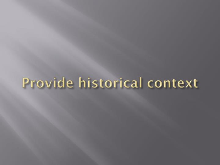 Provide historical context